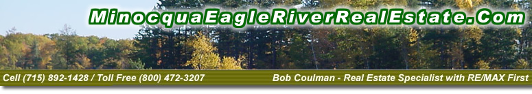 Minocqua and Eagle River Wisconsin Real Estate